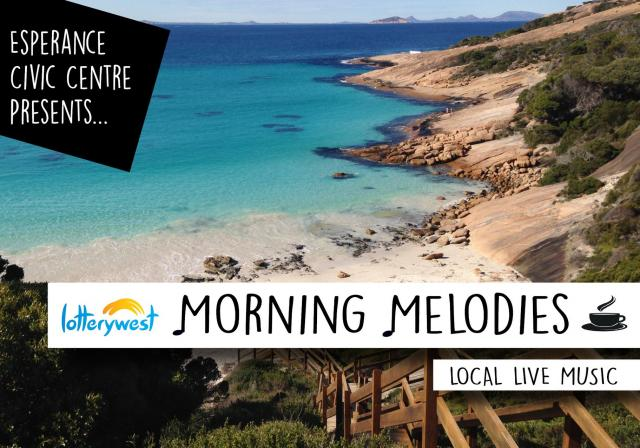 Lotterywest Morning Melodies - Esperance