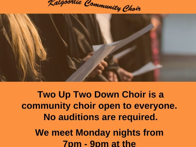 Two Up Two Down Community Choir Kalgoorlie